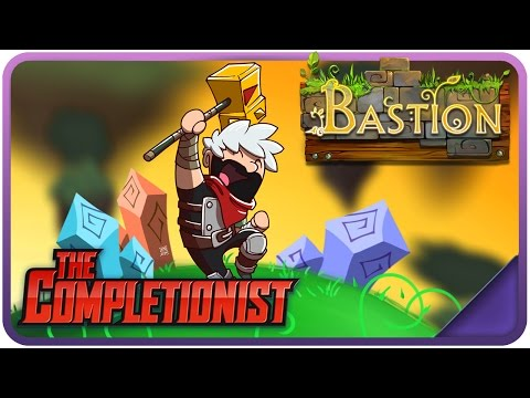 Bastion - The Completionist Ep. 138