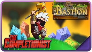 Bastion | The Completionist