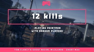 12 Kills in 1 Game - PvP - Ghost War - Tom Clancy