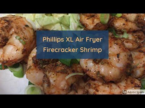 Phillips XL Air Fryer Firecracker Shrimp