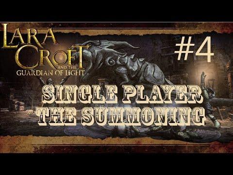 Lara Croft and the Guardian of Light: Level 4 - The Summoning (Single Player) |