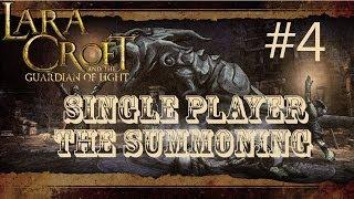 Lara Croft and the Guardian of Light: Level 4 - The Summoning (Single Player)