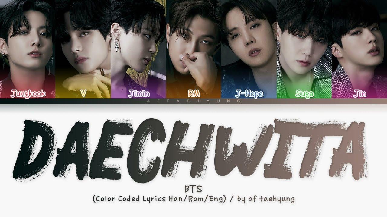 BTS (방탄소년단) — Daechwita (대취타) (OT7 Ver.) (Color Coded Lyrics Han/Rom/Eng)