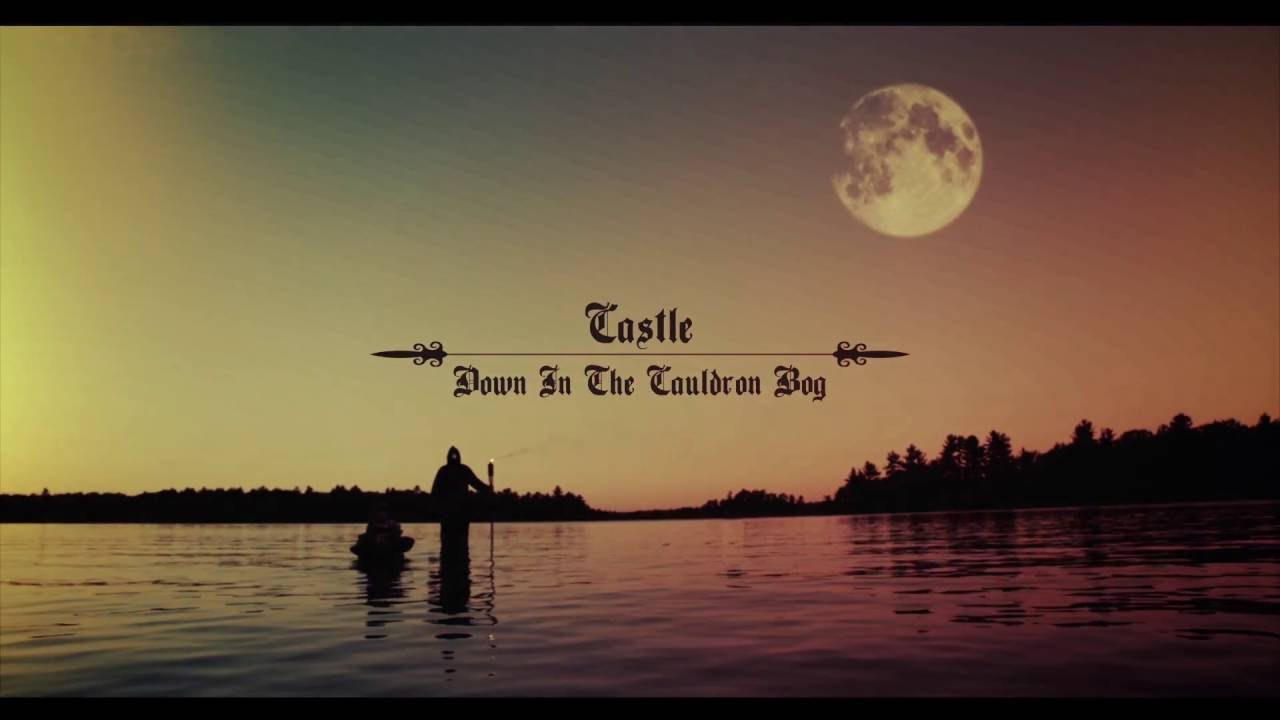 Castle - Down in the Cauldron Bog