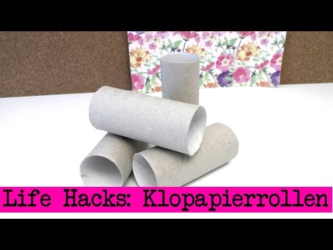 Lifehacks: Klopapierrollen / kreative Ideen mit Klopapierrollen /DIY Ideen