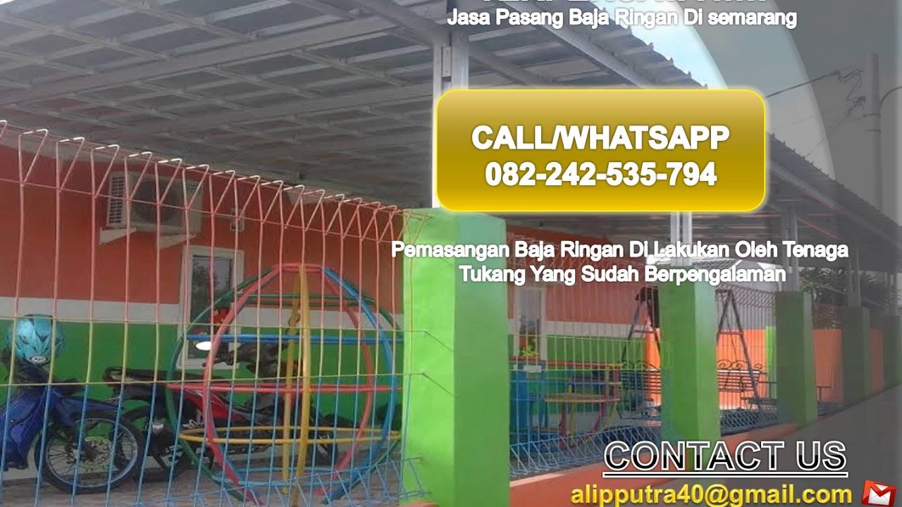 Pasang Baja Ringan Di Semarang Wa 082 242 535 794 Harga Kanopi Solo