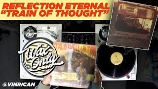 Discover Samples Used On Reflection Eternal's 'Train of Thought' #WaxOnly
