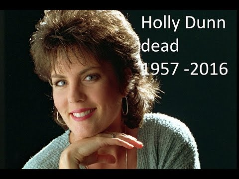 'Daddy's Hands' Singer Holly Dunn Dead at 59 | holly dunn dead | holly dunn died,