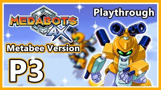 Medabots AX - Metabee Version - Part 3 (HD 1080p)