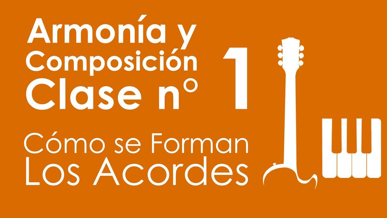 Cómo se forman los Acordes | Armonía y Composición, Clase 1