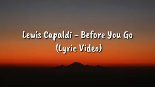 1 hour Lewis Capaldi - Before You Go (Lyric Video)