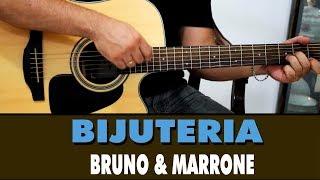 Baixar Bijuteria - Bruno e Marrone (Aula de Violão Intermediário/Avançado)