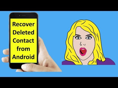 How To Recover Deleted Phone Number From Android Phone