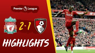 Highlights: Liverpool 2-1 Bournemouth | Salah and Mane goals help Reds win