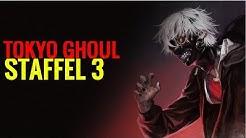 TOKYO GHOUL STAFFEL 3 IST DRAUSSEN | RELEASE + MEINE MEINUNG