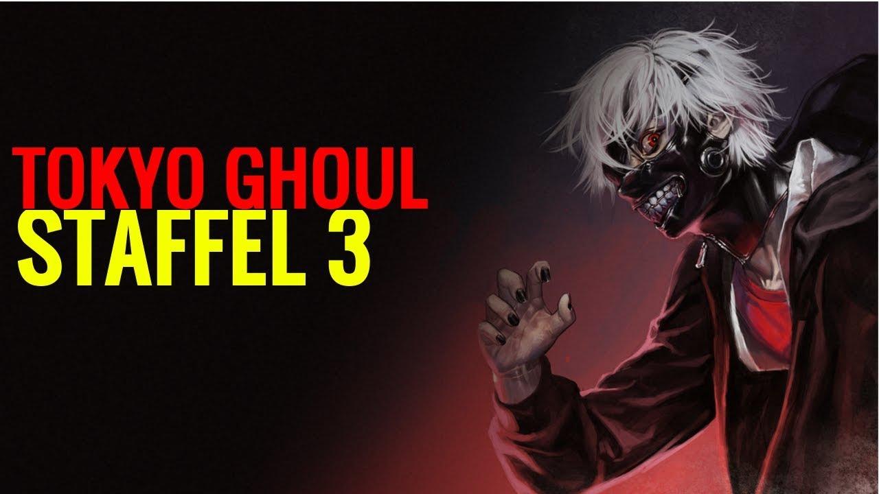 Tokyo Ghoul Staffel 3
