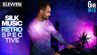 6-Hour Silk Music Retrospective (Progressive House & Trance Mix by Elevven)