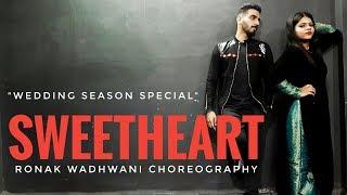 Sweetheart | Kedarnath | Ronak Wadhwani Choreography | Sushant Singh | Sara Ali Khan | wedding dance