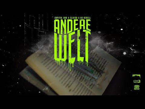 CAPITAL BRA, CLUESO, KC REBELL - ANDERE WELT (PROD. BY BEATZARRE & DJORKAEFF)