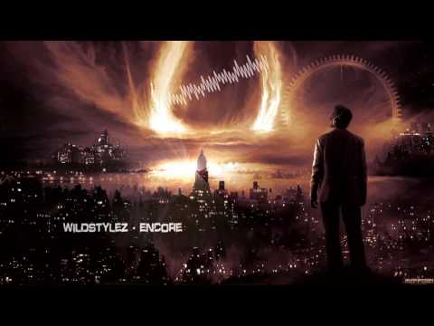 Wildstylez - Encore [HQ Edit]