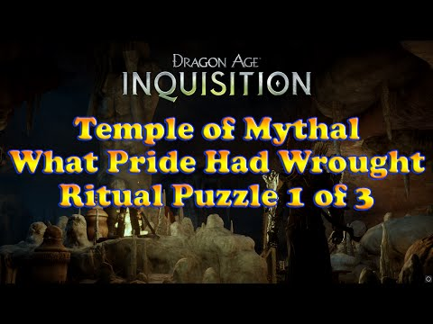 Dragon Age: Inquisition - Temple of Mythal - Ritual Puzzle 1 of 3 - What Pride Had Wrought