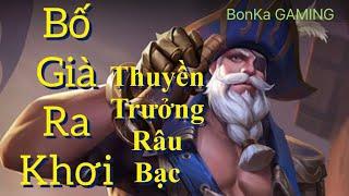 BonKa GAMING - Ra khơi cùng Gildur Thuyền Trưởng Râu Bạc