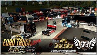 "LIVE   Euro Truck Simulator - #260 ""Nocna zmiana"""