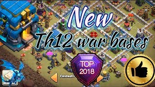 NEW 2018 top th12 war bases . Clash of clans th12 war bases