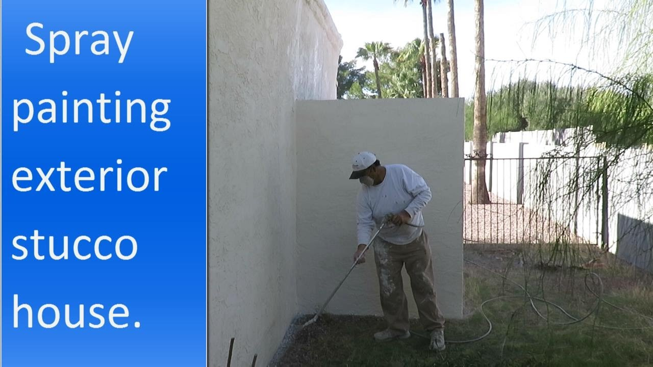 Spray painting exterior of a stucco house. - YouTube