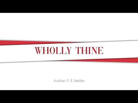Wholly Thine, SDA Church Hymnal #308