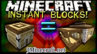 Minecraft Mod Showcase!(1.7.10)- INSTANT BLOCK MOD!