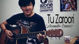 Tu Zaroori (Unplugged) || Armaan Malik || Acoustic Cover || Virashish Thapa