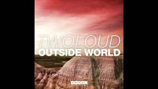 twoloud - Outside World (Original Mix) [DOORN]
