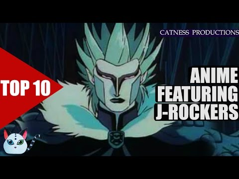 TOP 10: Anime featuring J-Rockers | Catness Productions