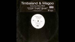 Timbaland & Magoo ft. Missy Elliott - Cop That Sh#!