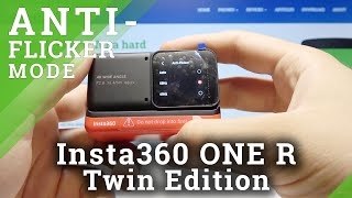 So stellen Sie die Anti-Flimmer-Funktion in Insta360 One R Twin Edition ein