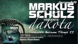 Markus Schulz presents Dakota - Redstar (Phynn Remix)