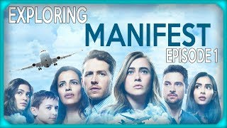 Exploring Manifest - Episode 1