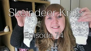 Skeindeer Knits Ep. 74: A long review and an even longer ramble
