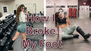 HOW I BROKE MY FOOT | Post Surgery *Injured* Workouts | STORYTIME
