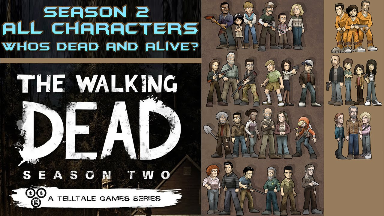 The Walking Dead Game All Characters Season 2 Whos Alive Or Dead