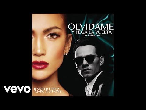 Jennifer Lopez, Marc Anthony - Olvídame y Pega la Vuelta