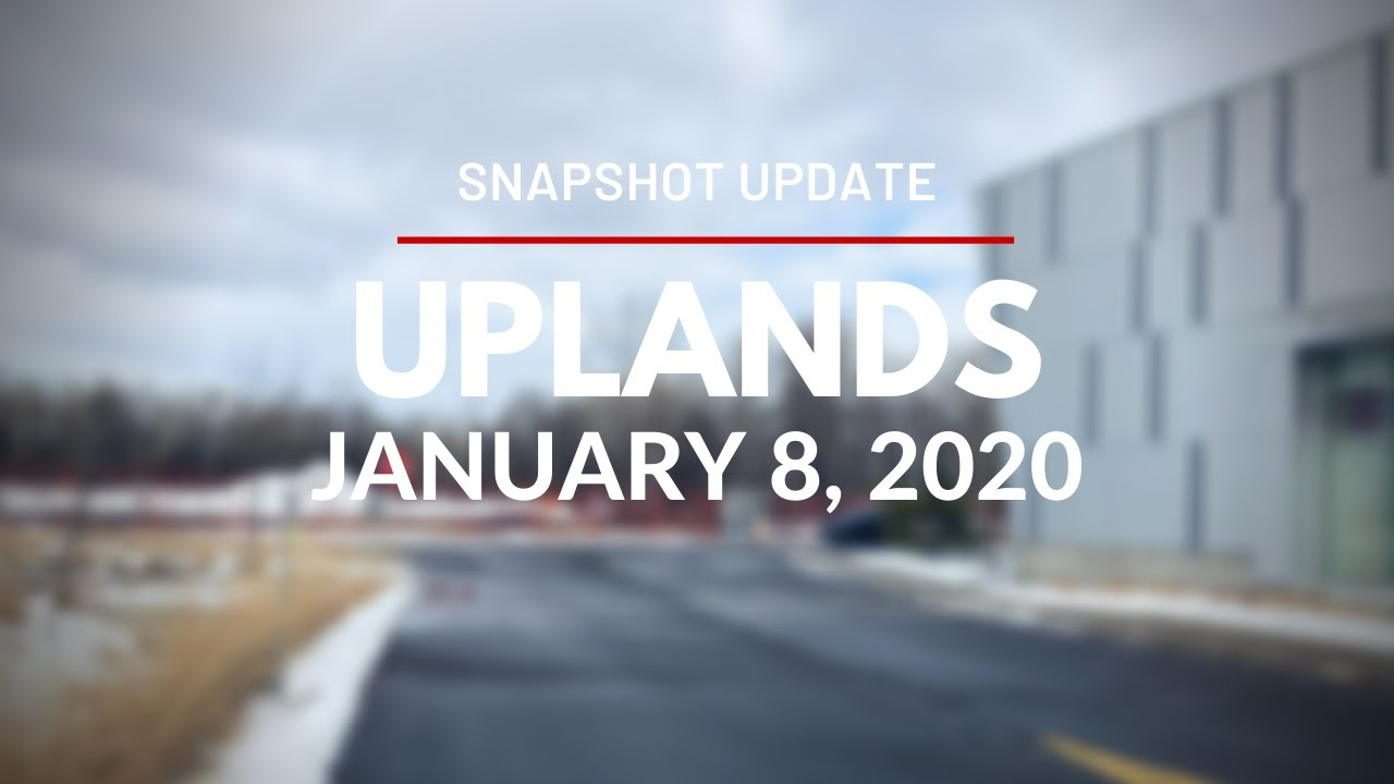Snapshot Update for Uplands Station - January 8, 2020