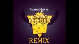 DjangoBeats - #YoungBelegen (HouseRemix)
