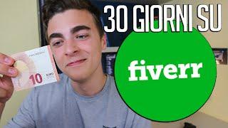 Ho provato a Fare Soldi su Fiverr per 30 giorni