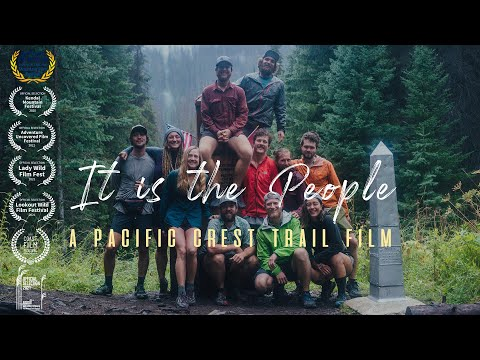 It Is The People | A Pacific Crest Trail Film