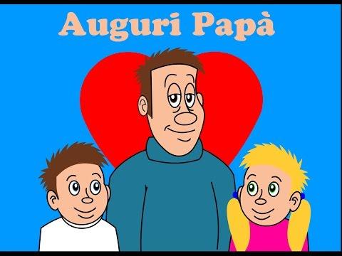 Auguri Papà! (Festa Del Papà) | Filastrocca per Bambini
