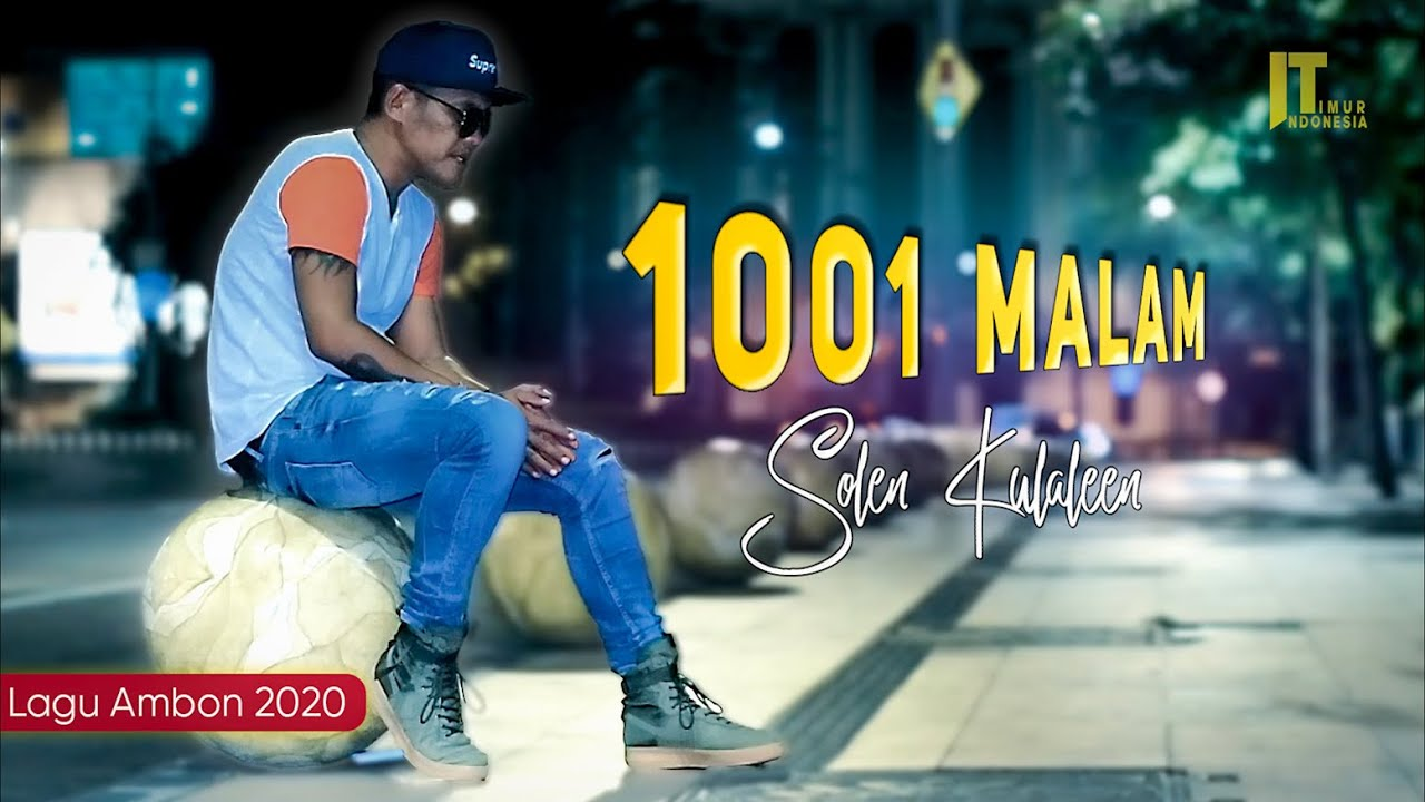 Solen Kulaleen - 1001 MALAM (Official Music Video) | Lagu Ambon Terbaru 2020