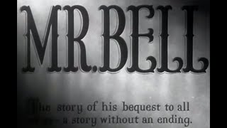 Mr. Bell | 1947 | a story without an ending produced by R.K.O. Pathe Inc. [English]