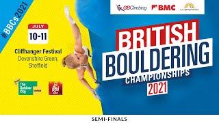 British Bouldering Championships 2021 Semi Finals